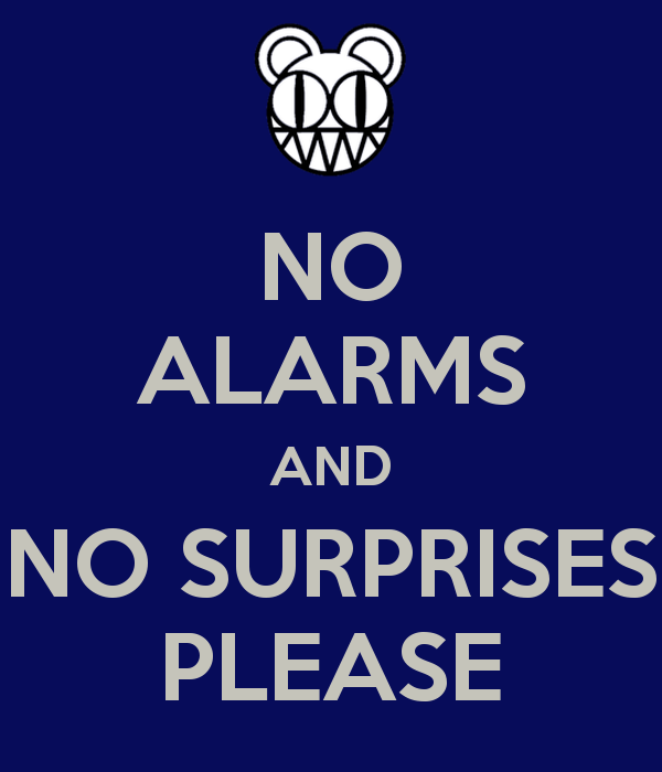 no-alarms-and-no-surprises-please